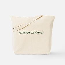Grunge is Dead Cobain Tote Bag