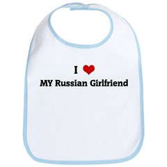 I Love MY Russian Girlfriend Bib