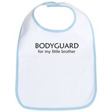 Bodyguard for my little broth Bib