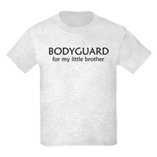 Bodyguard for my little broth T-Shirt