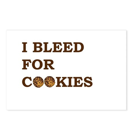 I Bleed for Cookies Postcards (Package of 8)