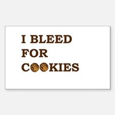 I Bleed for Cookies Rectangle Sticker 10 pk)