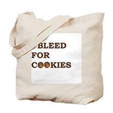 I Bleed for Cookies Tote Bag