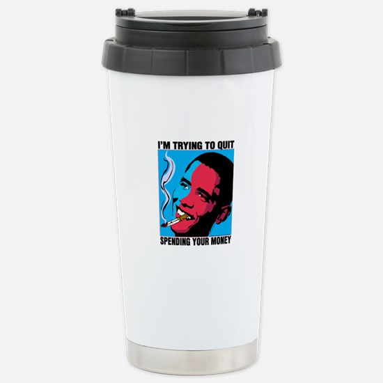 Obama Trying To Quit Stainless Steel Travel Mug
