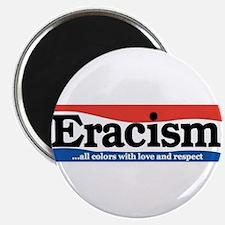 Unique Eracism Magnet