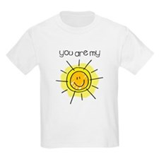 You Are My Sunshine Kids T-Shirt