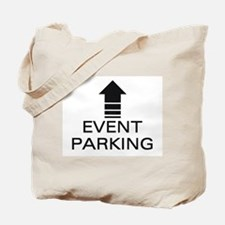 Event Parking Tote Bag