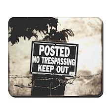Keep Out Mousepad