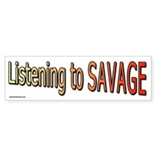 Listening to Savage Bumper Bumper Sticker