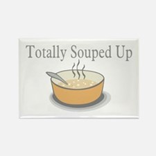 Totally Souped Up Rectangle Magnet