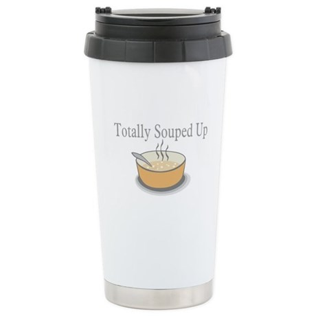 Totally Souped Up Stainless Steel Travel Mug