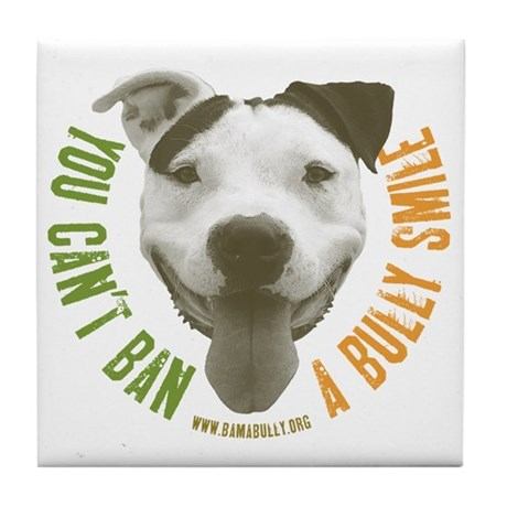 Bully Smile Tile Coaster
