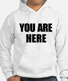 You Are Here Entourage Hoodie