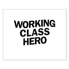 Working Class Hero Posters