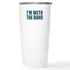 Im With the Band Travel Mug