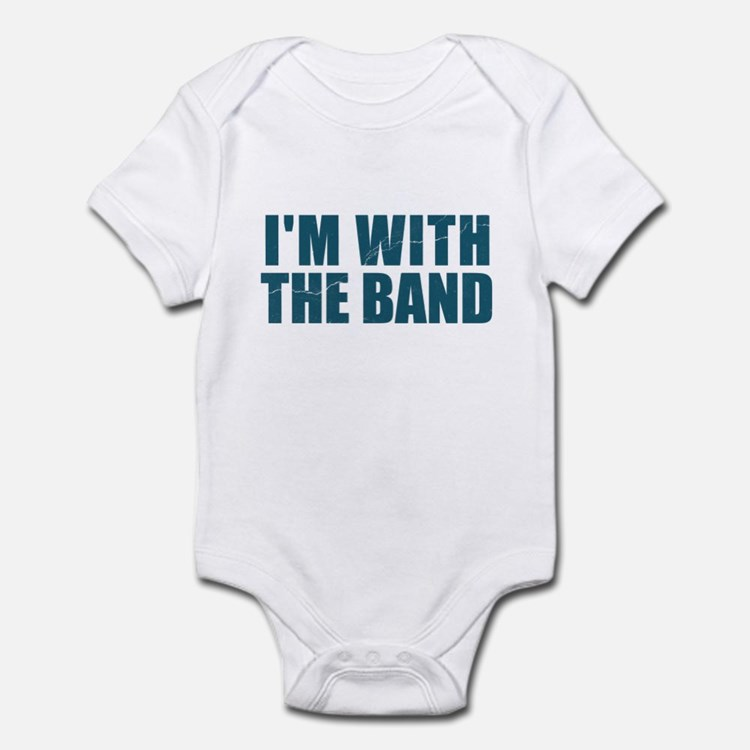 Im With the Band Onesie