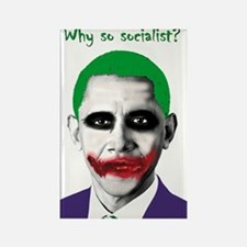Obama - Why So Socialist? Rectangle Magnet