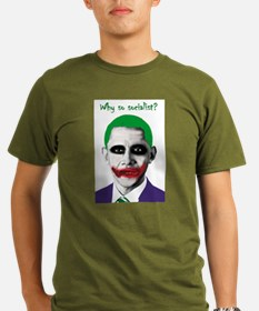 Obama - Why So Socialist? T-Shirt
