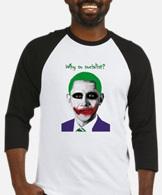 Obama - Why So Socialist? Baseball Jersey