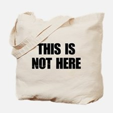 This is Not Here Lennon Tote Bag