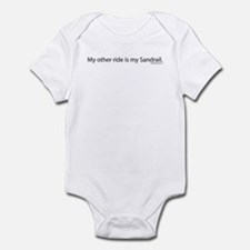 My other ride is my sandrail. Infant Bodysuit