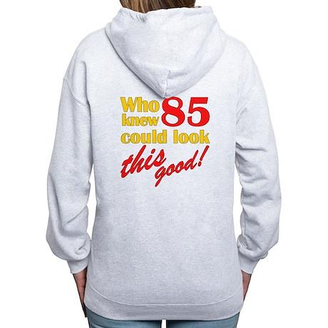 Funny 85th Birthday Gag Gifts Women's Zip Hoodie