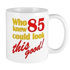 Funny 85th Birthday Gag Gifts Mug