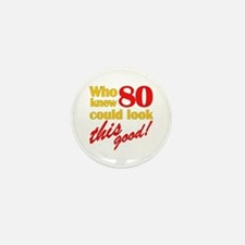 Funny 80th Birthday Gag Gifts Mini Button (10 pack