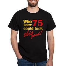 Funny 75th Birthday Gag Gifts T-Shirt