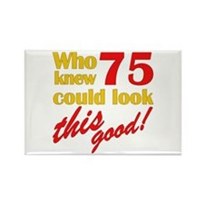 Funny 75th Birthday Gag Gifts Rectangle Magnet
