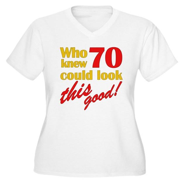 Funny 70th Birthday Gag Gifts Women's Plus Size V-Neck T ...
