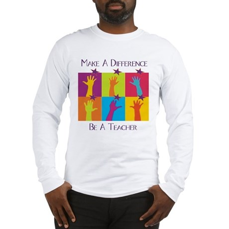 Difference Teacher Long Sleeve T-Shirt