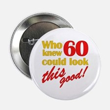 "Funny 60th Birthday Gag Gifts 2.25"" Button (10 pac"