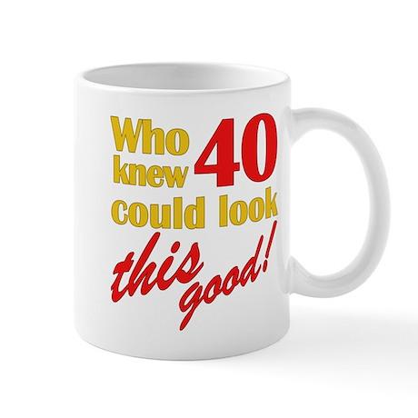 Funny 40th Birthday Gag Gifts Mug