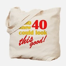 Funny 40th Birthday Gag Gifts Tote Bag
