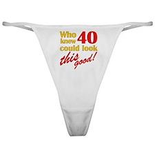 Funny 40th Birthday Gag Gifts Classic Thong