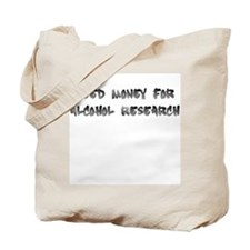 alcohol research Tote Bag
