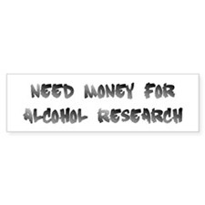 alcohol research Bumper Bumper Sticker