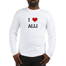 I Love ALLI Long Sleeve T-Shirt