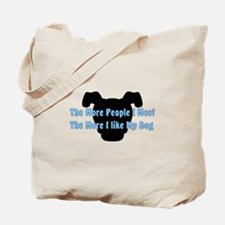 Like My Dog Tote Bag
