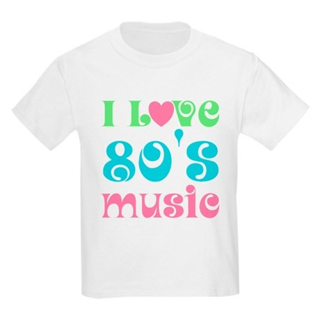 I Love 80's Music Kids Light T-Shirt