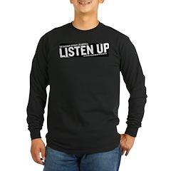 Listen Up Long Sleeve Dark T-Shirt