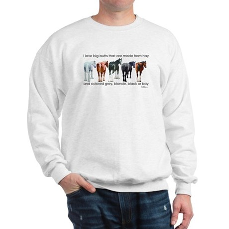 Hay Butts Sweatshirt