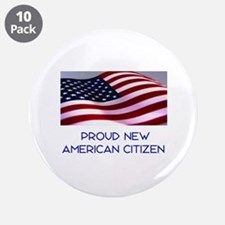 "New American Citizen 3.5"" Button (10 pack)"