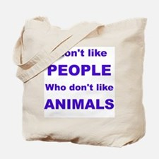 I dont like people! Tote Bag