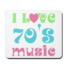I Love 70's Music Mousepad