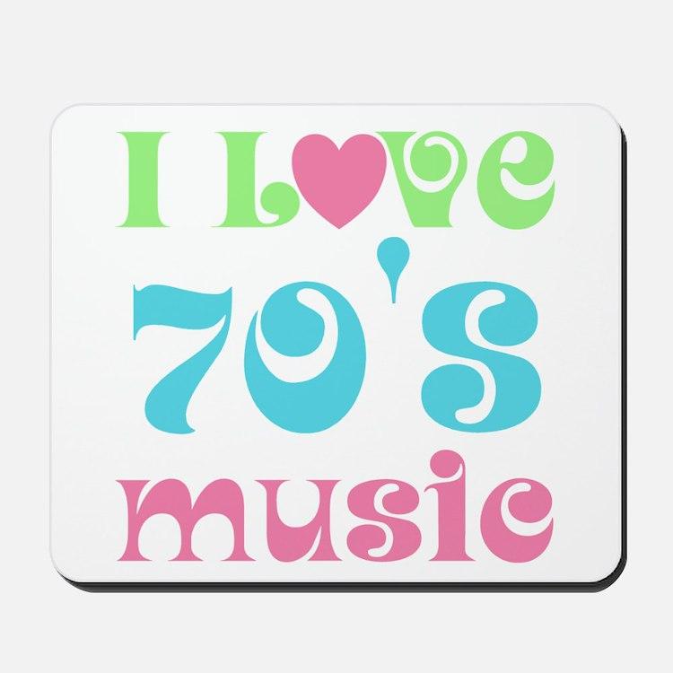 I Love 70's Music Mousepad