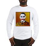 Obama Joker Long Sleeve T-Shirt