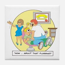 Now ... about that flossing. Tile Coaster