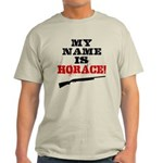 My Name Is Horace Light T-Shirt